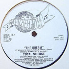 Total Science - The Dream / Total Science - Catch-A-Groove Record Co. Inc. - CAG 2118