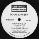 Doug E. Fresh - Hands In The Air - Gee Street - PR12 7126-1WT