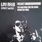 Lou Reed / The Velvet Underground - Street Hassle / I'm Waiting For The Man / Venus In Furs - Arista - ARIST 12198