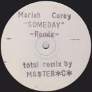Mariah Carey - Someday (Remix) - Not On Label (Mariah Carey) - OX 1