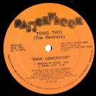 Toxic Two - Rave Generator (The Remixes) - Dancefloor - DF1240