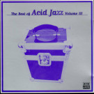 Various - The Best Of Acid Jazz Volume III - Acid Jazz - JAZIDCD141
