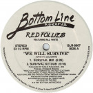 Red Follies Featuring MJ White - We Will Survive - Bottom Line Records - BLR-9007