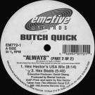 Butch Quick - Always (Part 2 Of 2) - Emotive Records - EM772-1