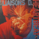 Liaisons D - Heart Beat - USA Import Music - MM 8915