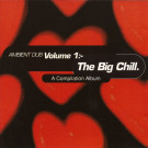 Various - Ambient Dub Volume 1:- (The Big Chill) - Beyond - RBADB01