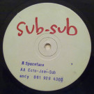 Sub Sub - Space Face - Not On Label - JAJ 001