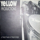 Yellow Productions - A Finest Fusion Of Black Tempo - Yellow Productions - YP 003