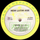 New Latin Age - Mama - Flying Records - FLY 027