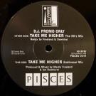 Pisces - Take Me Higher (Remix) - Reachin Records - PISCES 001R, Reachin Records - PISCES 001T