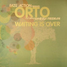 Orto - Waiting Is Over - Papa Records - PAPA 026
