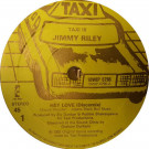 Jimmy Riley - Hey Love - Taxi - TAXI 10, Island Records - 10WIP 6796