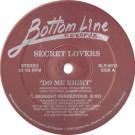 Secret Lovers - Do Me Right - Bottom Line Records - BLR-9013