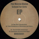 Marcia Blaine School For Girls - The Marcia Blaine School For Girls EP - Dalriada - BROCH001