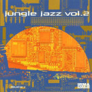 Various - Jungle Jazz Vol. 2 - Irma - IRMA 487132-2