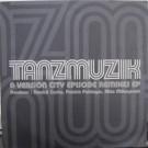 Tanzmuzik - A Version City Episode (Remixes EP) - Sublime Records - SBLEP028