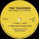 Traxmen - Nothing's Stopping  - Muzique Records - MR111