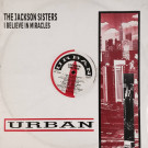 Jackson Sisters - I Believe In Miracles - Urban - URBX 4, Urban - 885 901-1