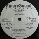 Terry Baldwin Featuring LaTour - Do You Wanna Dance? - Future Sound R & R Records - FSR 1005