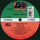 Cheryl Howard - If I Can't Have You - Atlantic - 0-85887