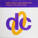 Felix - Don't You Want Me (Original Mixes And Remixes) - Deconstruction - 74321 11050 1, RCA - 74321 11050 1