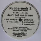 Rubberneck - Don't Let Me Dream - Spankin - SPK 002