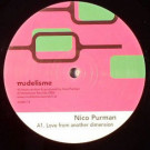 Nico Purman - Love From Another Dimension / Agencias - Modelisme Records - model 13