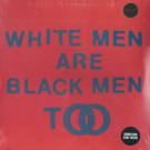 Young Fathers - White Men Are Black Men Too - Big Dada Recordings - BD264