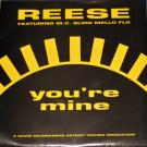 Reese Featuring M.C. Slow Mello Flo - You're Mine - Kool Kat - KOOL 511, Big Life - KOOL 511