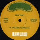 Mary Mary - A Jazzier Carnival / Rapa Poeira - G.A.M.M. - GAMM031