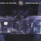 Dylan & Loxy - Nightmare E.P. - Renegade Hardware - RH30
