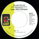 Raw Soul Express - The Way We Live - Cat - 2010