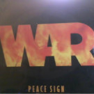War - Peace Sign - Avenue Records - RO 76024
