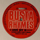 Busta Rhymes Featuring Will I Am & Kelis - I Love My B**** - Interscope Records - B0007081-11