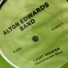 Alton Edwards Band - I Just Wanna - Not On Label - FUNKY 7