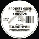 Brother Grim - Survive / Radiate - X-Gate Records - XGT015