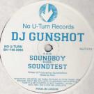 DJ Gunshot - Soundboy / Soundtest - No U-Turn - NUT 010