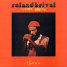 Roland Brival - Créole Gypsy - Isma'a - YEB 2005
