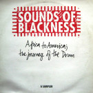 Sounds Of Blackness - Africa To America; The Journey Of The Drum - A Sampler - A&M Records - SOBLP1
