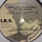 Candi - Friends Forever - I.R.S. Records - V-13838