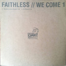 Faithless - We Come 1 - Cheeky Records - CHEEKY002D, Cheeky Records - 74321 852591