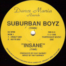 Suburban Boyz - Insane - Dance Mania - DM 010