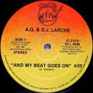 AQ & DJ Larche - And My Beat Goes On - Jam City Records - JC-210