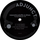 [a]pendics.shuffle & Altiply - Lonely Payback EP - Adjunct - ADJUNCT 10