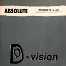 Absolute - Introduce Me To Love - D:vision Records - DV 010