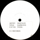 Digitalis - Rapid Eye - 21-3 Records - TO3 006