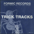 Formic - Trick Tracks - Formic Records - FR 003