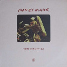 Money Mark - Third Version E.P. - Mo Wax - MW043MLP