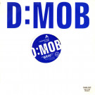 D Mob - Why? - FFRR - FXDDJ 227