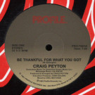 Craig Peyton - Be Thankful For What You Got - Profile Records - PRO-7021
